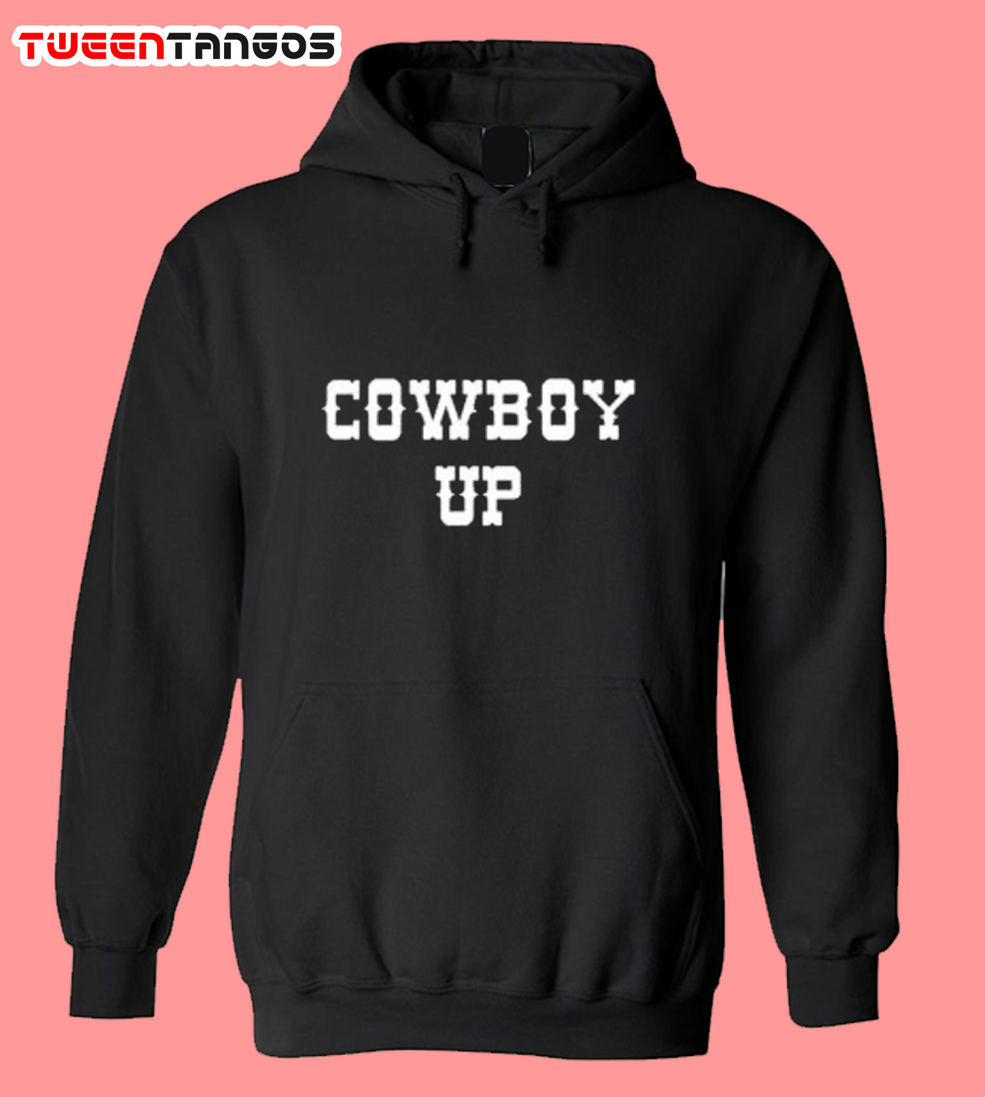 Adults Cowboy up quote slogan hoodie
