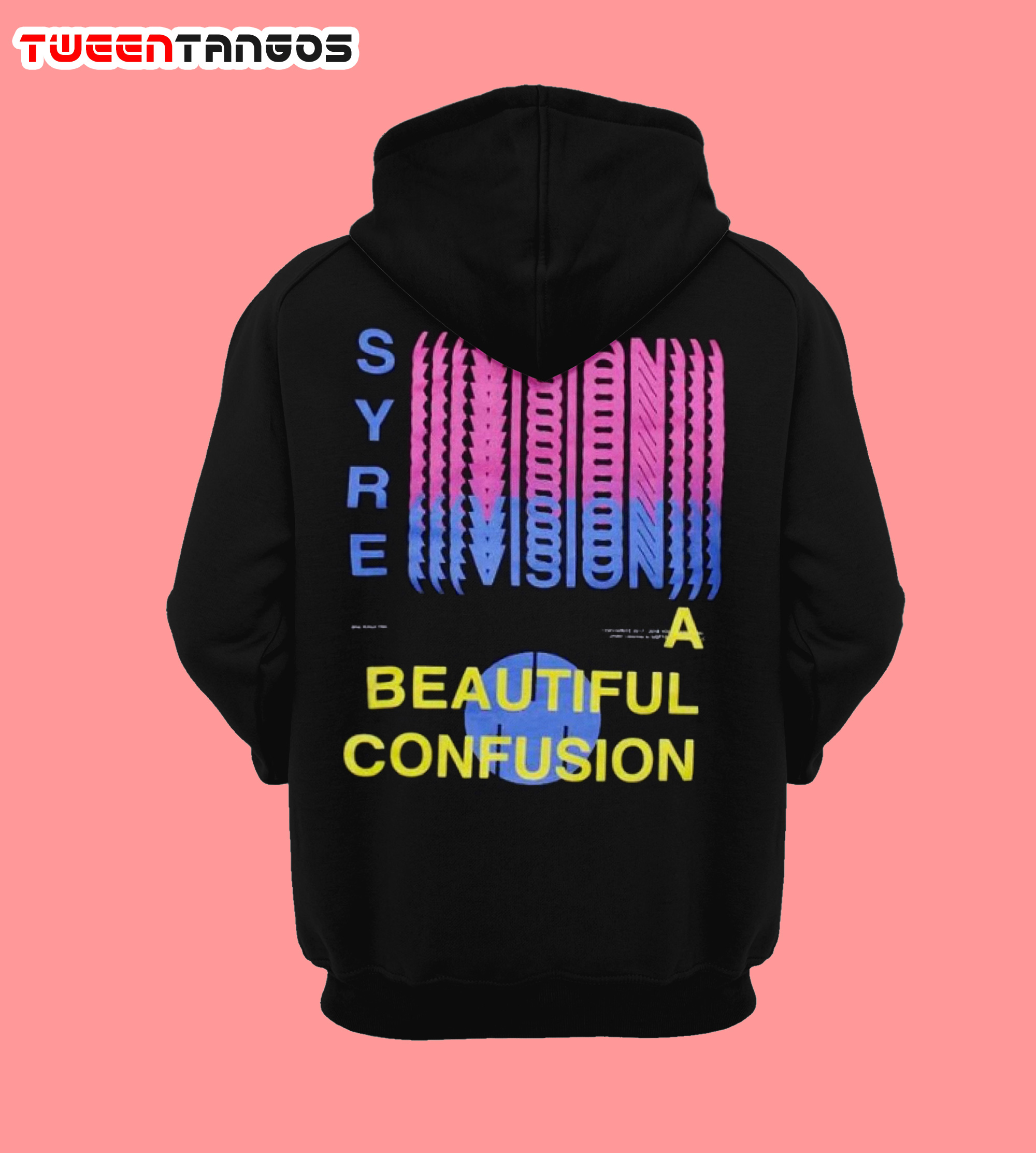 Syre A Beautiful Confusion Hoodie Unisex Hoodie Back