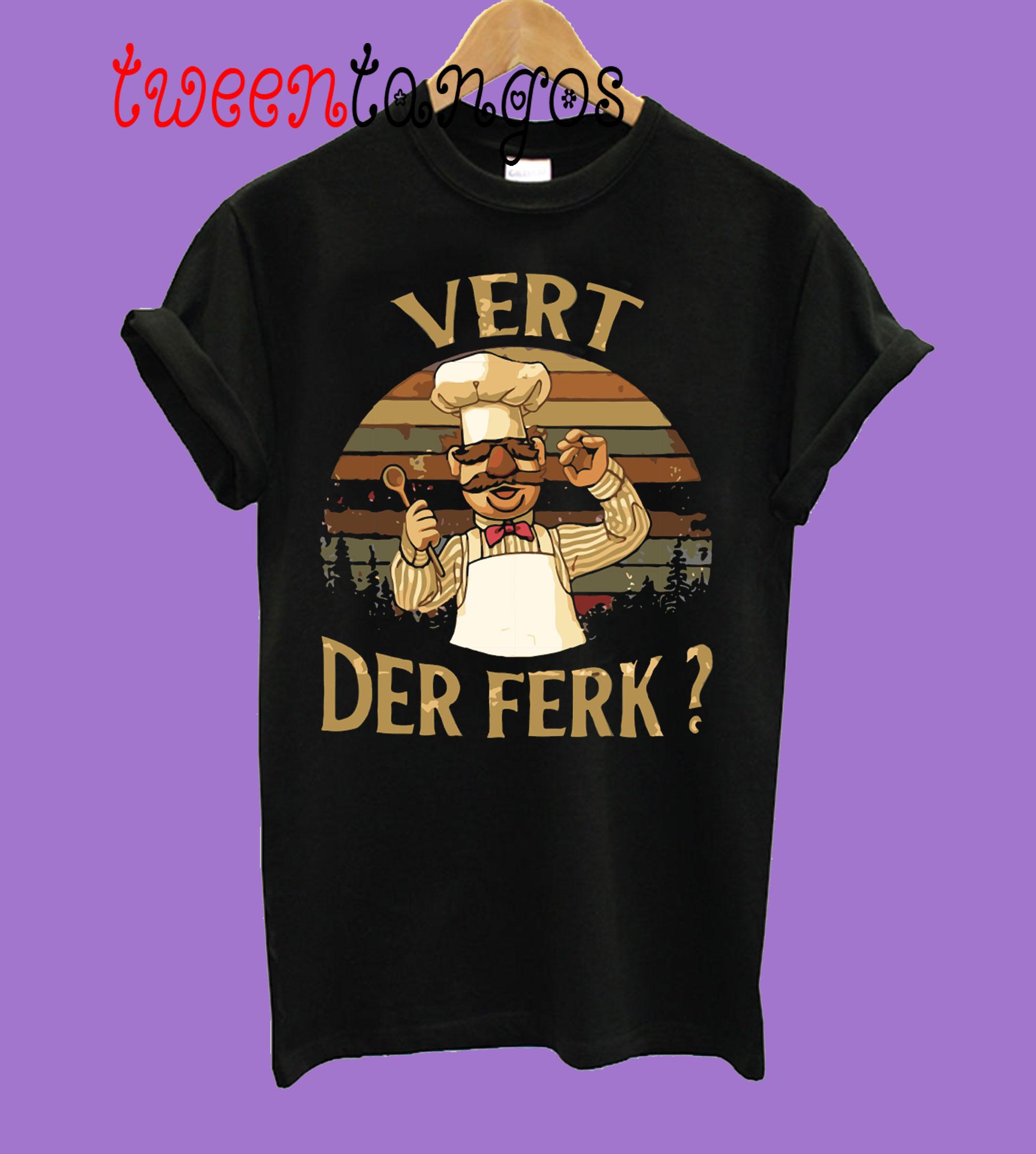 Vert-Der-Ferk-T-Shirt
