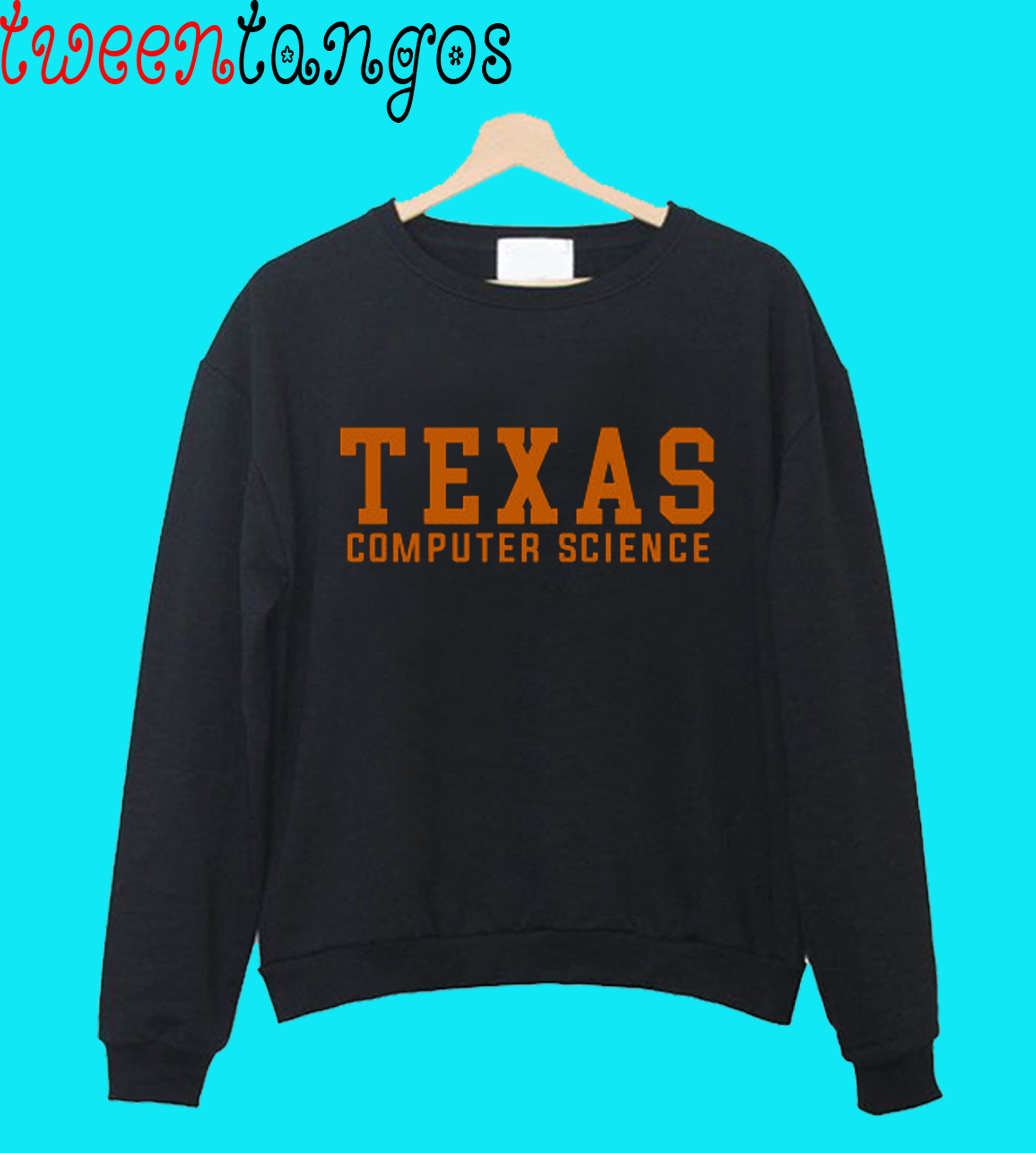 Texas Computer Science (Burnt Orange) Crewneck Sweatshirt